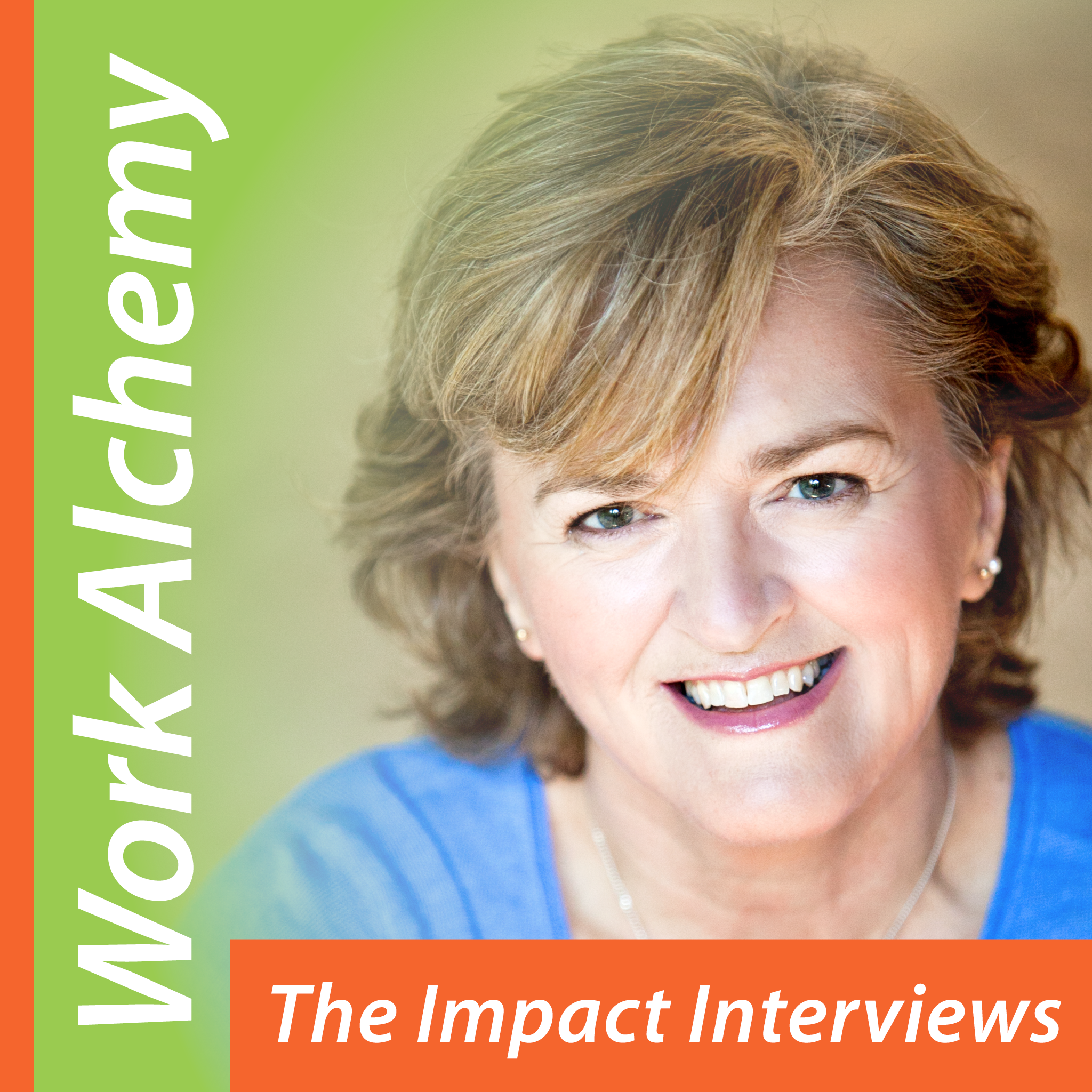 Work Alchemy: The Impact Interviews